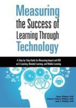 Measuring the Success of Learning Through Technology by Tamar Elkeles