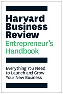 Harvard Business Review entrepreneur's handbook