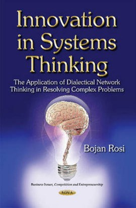 Innovation in systems thinking by Bojan Rosi
