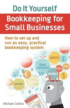 Do-it-yourself bookkeeping for small businesses by Michael Collins