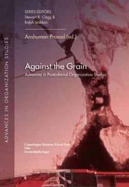 Against the grain by Anshuman Prasad