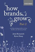 How brands grow. Part 2 Including emerging markets, services and durables, new brands and luxury brands