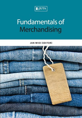 Fundamentals of Merchandising by Jan Wiid