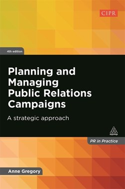 Planning and managing public relations campaigns by Anne Gregory