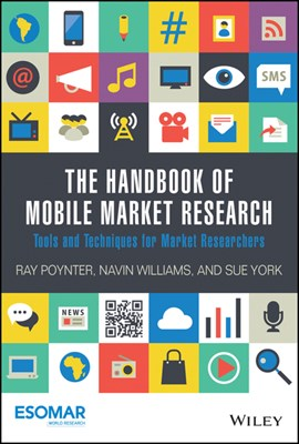 The handbook of mobile market research by Ray Poynter