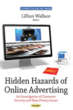 Hidden hazards of online advertising by Lillian Wallace