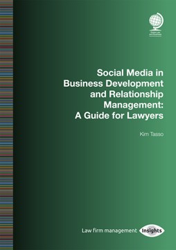Social Media in Business Development and Relationship Management by Kim Tasso