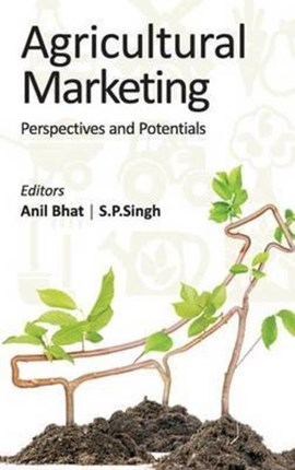 Agricultural Marketing by Anil Bhatt