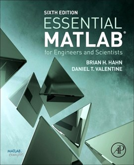 Essential MATLAB for engineers and scientists by Brian D Hahn
