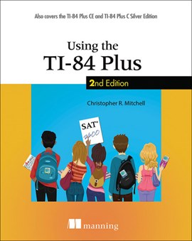 Using the TI-84 Plus by Christopher R. Mitchell