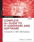 Complete CompTIA A+ Guide to IT Hardware and Software Lab Manual