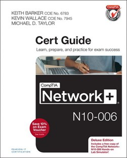CompTIA Network+ N10-006 cert guide by Keith Barker