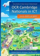 OCR Cambridge Nationals in ICT for Units R001 and R002 (Microsoft Windows 7