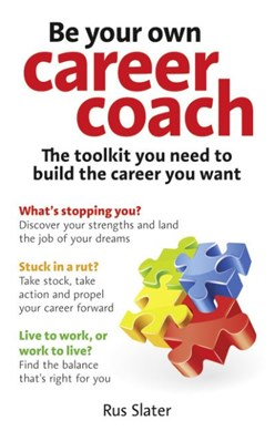 Be your own career coach by Rus Slater
