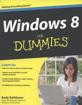 Windows 8 for dummies by Andy Rathbone