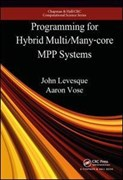Programming for hybrid multi/manycore MPP systems
