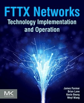 FTTx networks by James Farmer