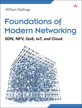 Foundations of modern networking by William Stallings