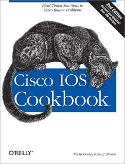 Cisco IOS cookbook by Kevin Dooley
