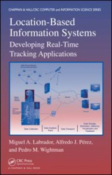 Location-based information systems by Miguel A. Labrador