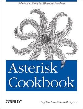 Asterisk cookbook by Leif Madsen