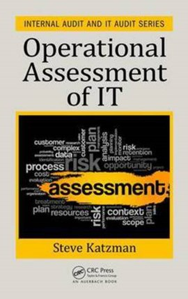 Operational assessment of IT by Steve Katzman