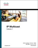 IP multicast. Volume I Cisco IP multicast networking