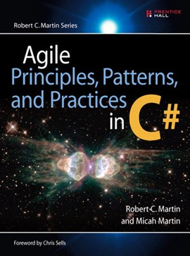 Agile, principles, patterns, and practices in C# by Robert C. Martin
