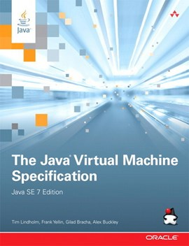 The Java virtual machine specification by Tim Lindholm