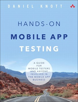 Hands-on mobile app testing by Daniel Knott