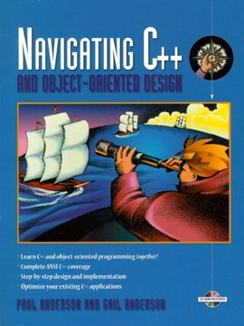 Navigating C++ and object-oriented design by Paul Anderson