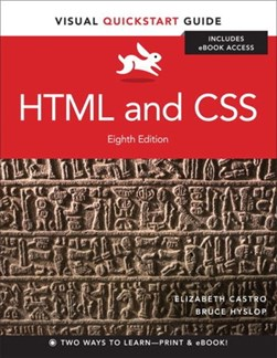 HTML and CSS   Visual QuickStart Guide   8th Edition by Elizabeth Castro