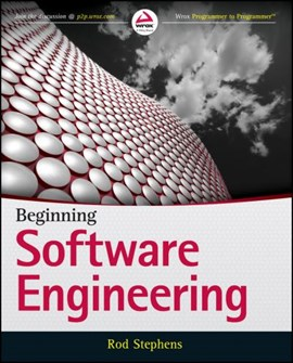 Beginning software engineering by Rod Stephens