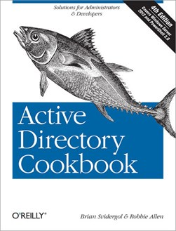Active directory cookbook by Brian Svidergol