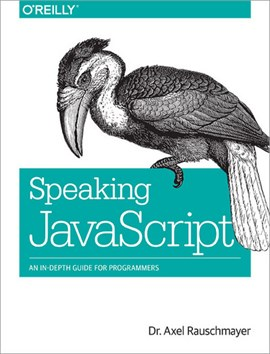 Speaking JavaScript by Axel Rauschmayer