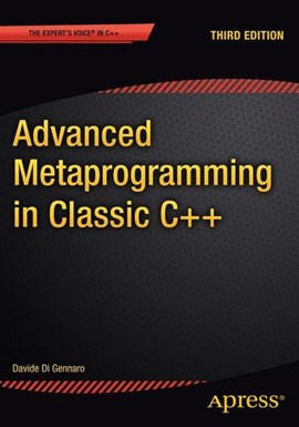 Advanced metaprogramming in classic C++ by Davide Di Gennaro