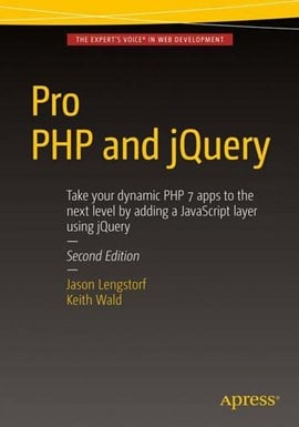 Pro PHP and jQuery by Keith Wald