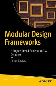 Modular design frameworks by James Cabrera