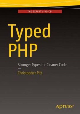 Typed PHP by Christopher Pitt