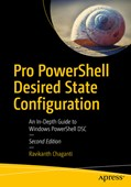Pro PowerShell Desired State Configuration