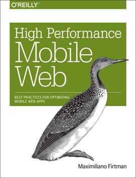 High performance mobile web by Maximiliano Firtman