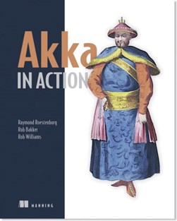 Akka in action by Raymond Roestenburg