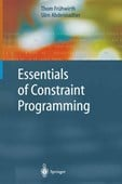 Essentials of constraint programming