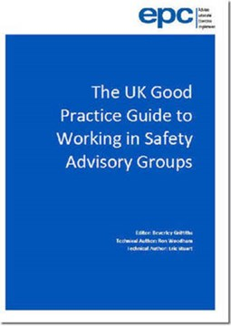 The UK good practice guide to working in safety advisory groups by Beverley Griffiths