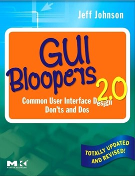 GUI bloopers 2.0 by Jeff Johnson