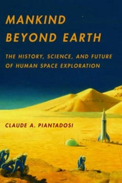 Mankind beyond Earth by Claude Piantadosi