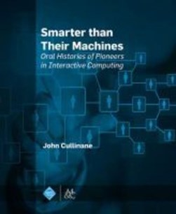 Smarter than their machines by John Cullinane