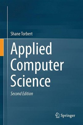 Applied computer science by Shane Torbert