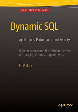 Dynamic SQL by Ed Pollack