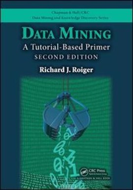 Data mining by Richard J Roiger